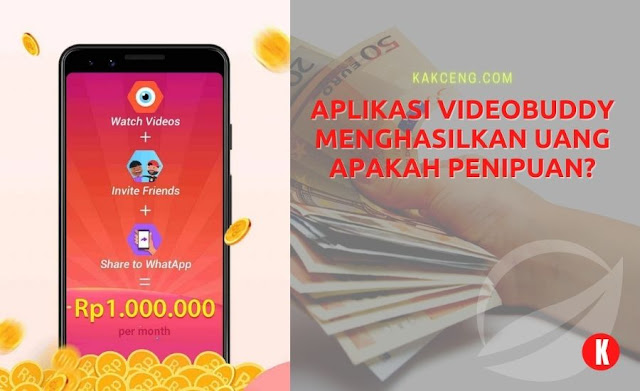 Aplikasi Videobuddy Menghasilkan Uang Apakah Penipuan?