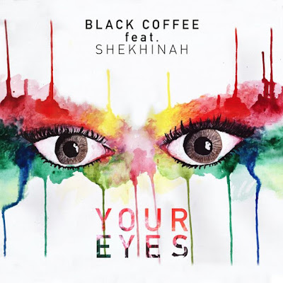 Black Coffe-Your Eyes [feat. Shekhinah]
