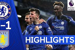 Cuplikan Gol Chelsea Vs Aston Villa 2-1