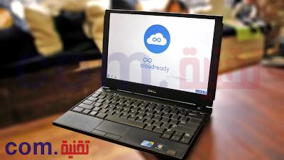 CloudReady هي الآن جزء من Google