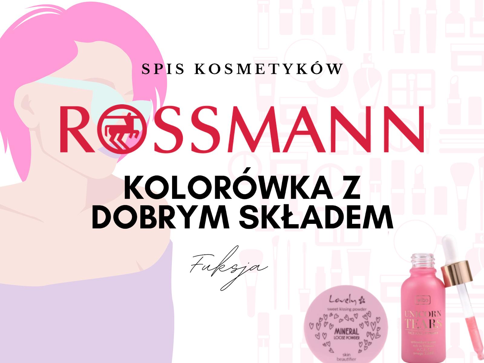 Rossmann - kolorówka z dobrym składem? Pewnie!