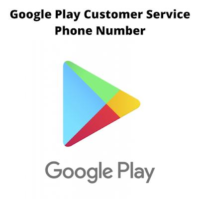 Google Play Customer Service Phone Number
