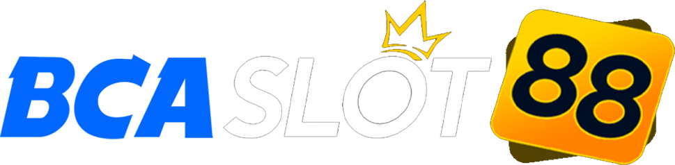 BCASLOT88 Situs Slot Joker123 Deposit Pulsa Tanpa Potongan