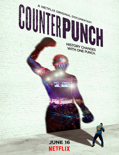 Ver CounterPunch (2017) Online