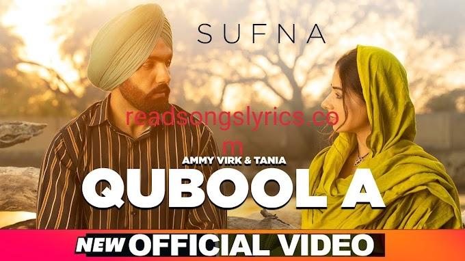 QUBOOL hai Song Lyrics – Sufna   Ammy Virk 2020