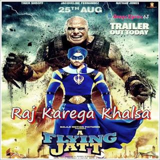 Raj Karega Khalsa Lyrics A Flying Jatt [2016]