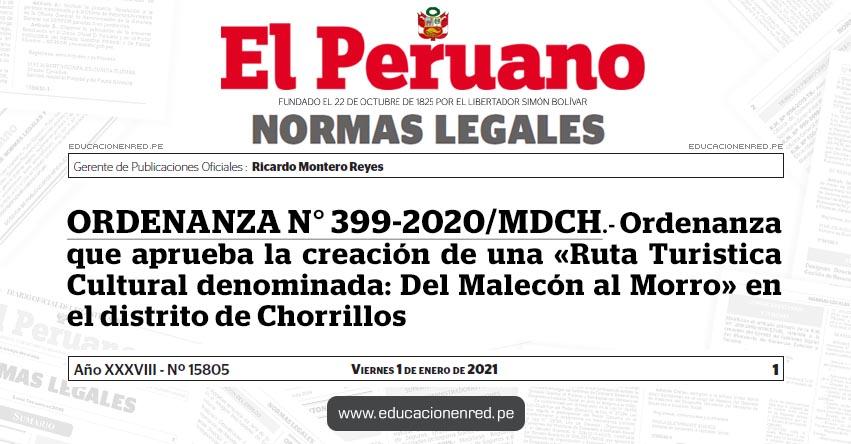 ORDENANZA N° 399-2020/MDCH.- Ordenanza que aprueba la creación de una «Ruta Turistica Cultural denominada: Del Malecón al Morro» en el distrito de Chorrillos