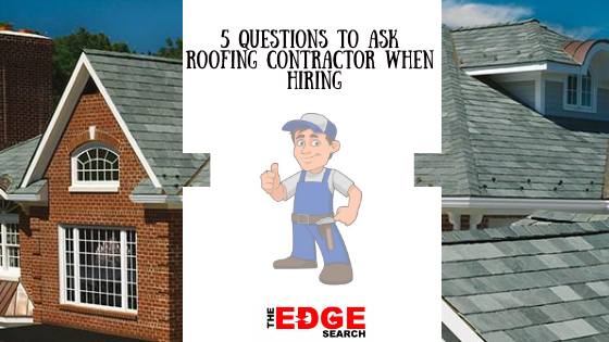 Roofing Contractor When Hiring