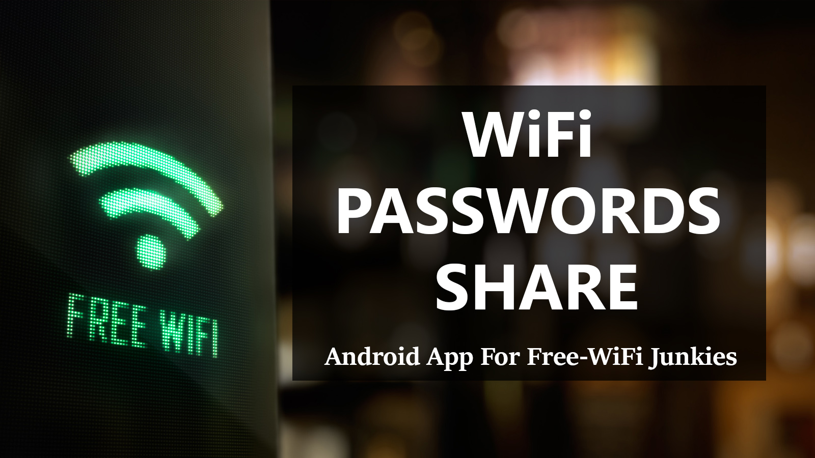 WiFi Passwords Share