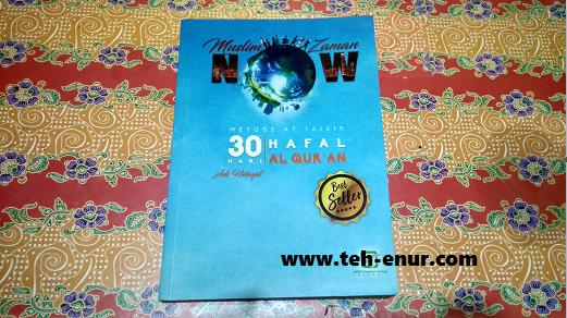 """Muslim Zaman Now (MZN): """"Metode At Taisir 30 Hari Hafal Al-Qur'an"""""""