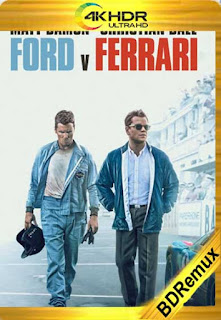 Ford v Ferrari (Contra lo imposible) [2019] REMUX [4K 2160p UHD] [Latino-Inglés] [GoogleDrive]