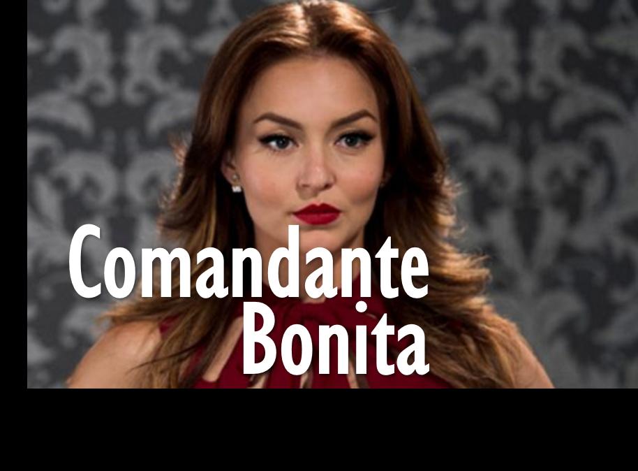 Telenovela Comandante Bonita (Televisa)