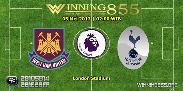 Prediksi Skor West Ham vs Tottenham Hotspur 06 Mei 2017