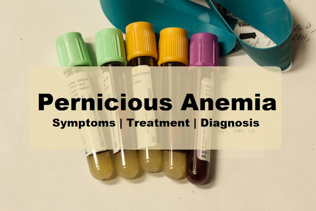 What is Pernicious Anemia