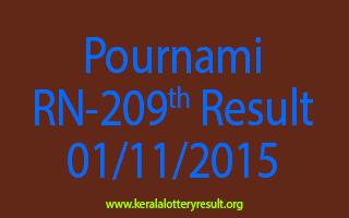 Pournami RN 209 Lottery Result 1-11-2015