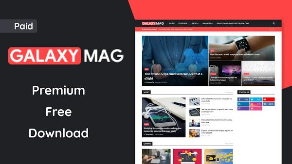 GalaxyMag - v2.1.0 Premium News Magazine Blogger Template Free Download