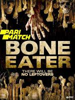 Bone Eater 2007 Dual Audio Hindi [Fan Dubbed] 720p HDRip