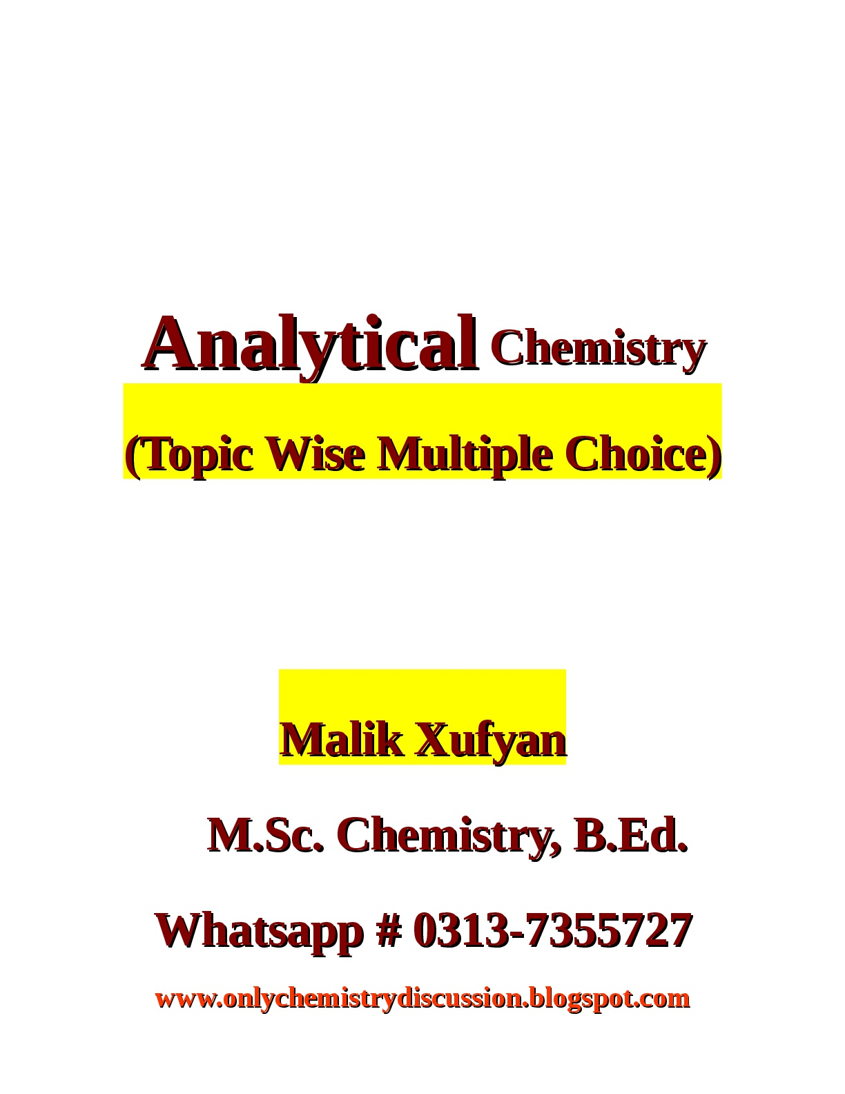 Malik Xufyan- Only Chemistry Discussion: Analytical
