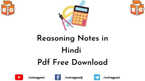 Reasoning Notes in Hindi Pdf Free Download