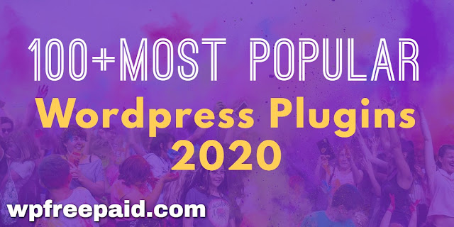 Most Popular Wordpress Plugins 2020