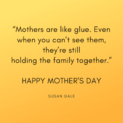 Mothers day wishes quotes images by Susen Gale