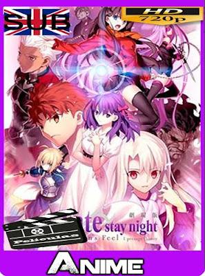 Fate/stay night Movie: Heaven's Feel (2019) HD [720P] sub español [GoogleDrive]
