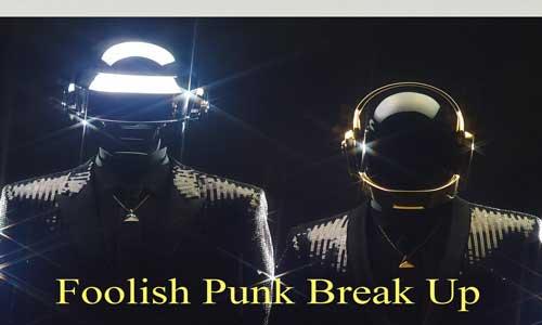 Foolish Punk Break Up