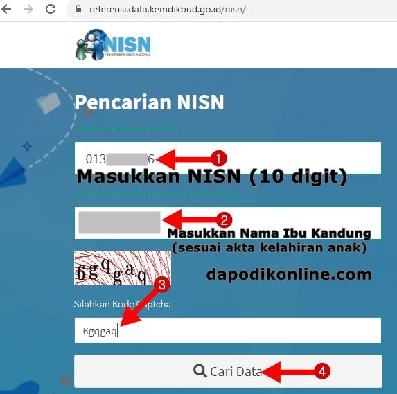 Masukkan NISN, Nama Ibu Kandung, dan Kode Captcha kemudian Klik Cari Data
