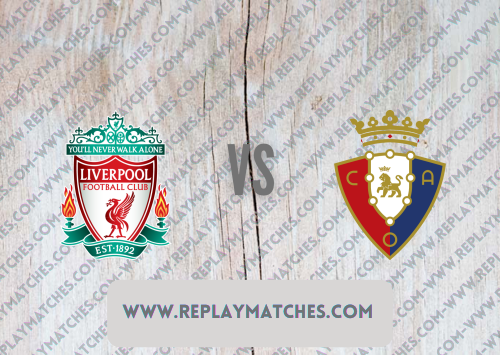 Liverpool vs Osasuna -Highlights 09 August 2021