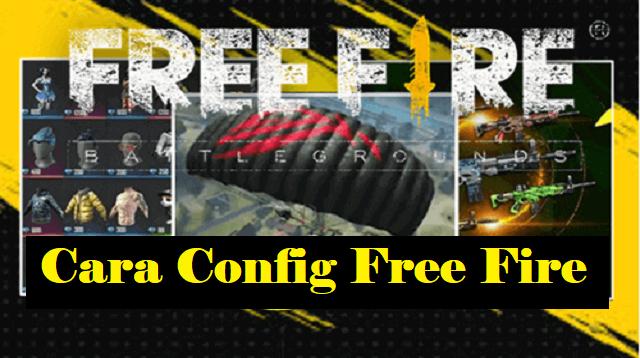 Cara Config Free Fire