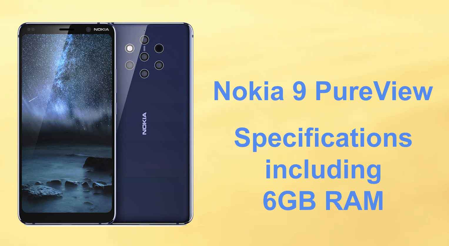 Nokia 9 Pureview Spotted Online Before Launch Specifications Including 6gb Ram