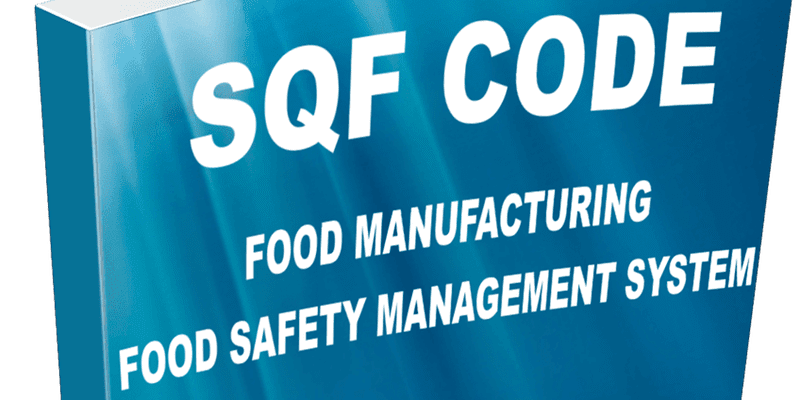 Superior Food Safety: SQF Food Safety Code for Food
