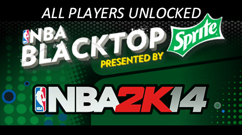 NBA 2K14 Blacktop PC Roster All Players Unlocked