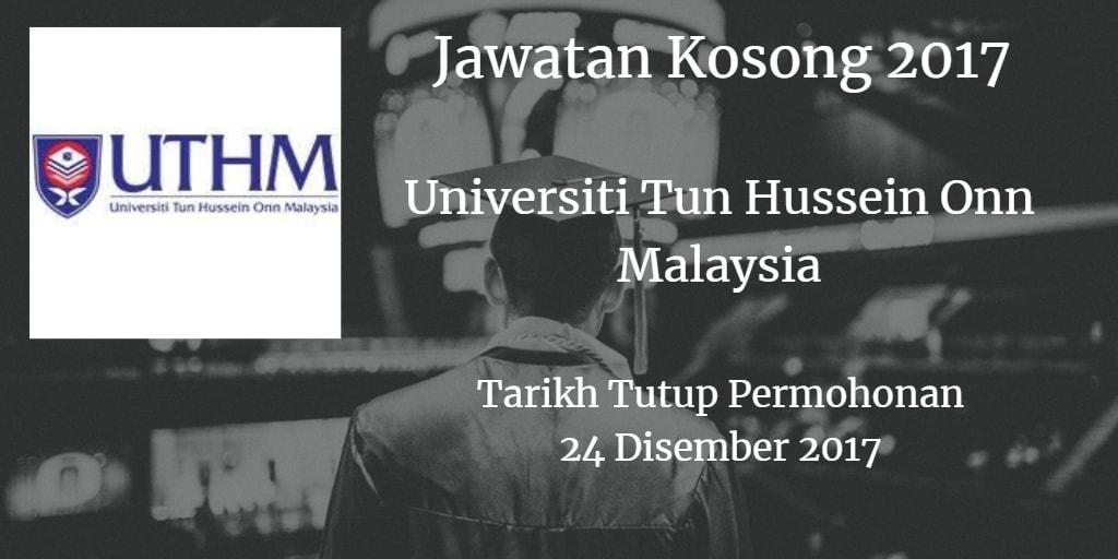 Jawatan Kosong UTHM 24 Disember 2017