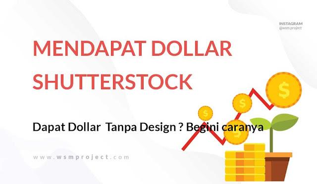 Menghasilkan Dollar tanpa desain