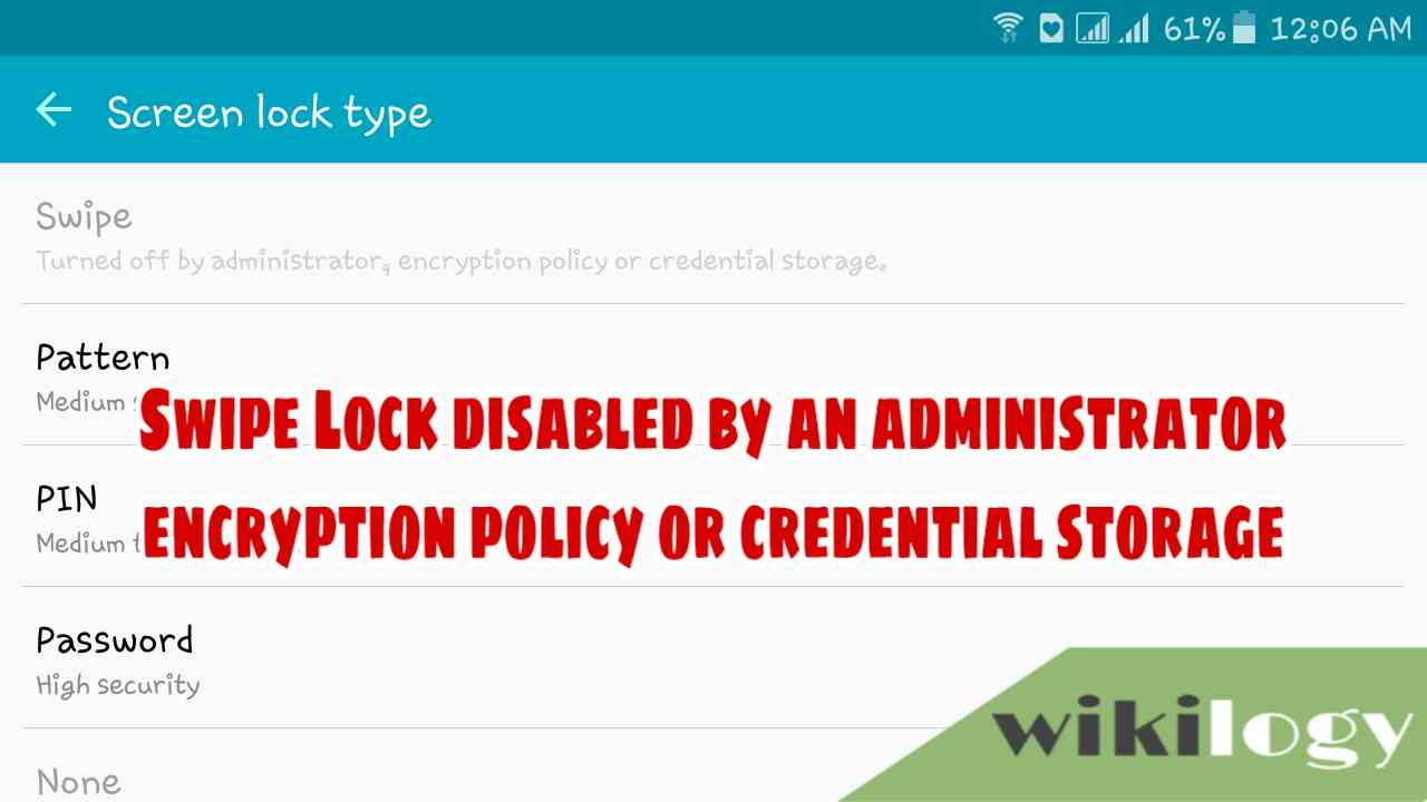 disabled by administrator encryption policy or credential storage