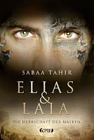 Elias & Laia. Die Herrschaft der Masken - Sabaa Tahir