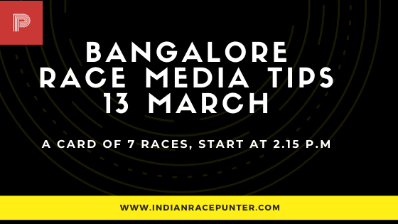 Bangalore Race Media Tips 13 March
