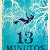 "Bertrand Editora | ""13 Minutos"" de Sarah Pinborough"