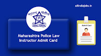 Maharashtra Police Law Instructor Admit Card