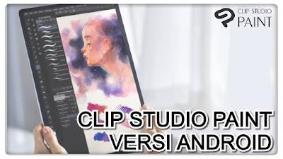 Clip studio paint android semua tipe