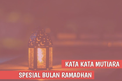 Kumpulan Kata Kata Indah spesial Ramadhan 2021, Penuh Doa dan Harapan