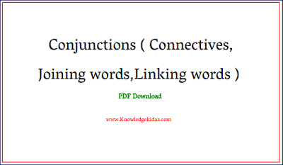 Conjunctions ( Connectives,Joining words,Linking words ) | Pdf Download | Hindi and English |