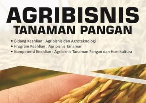 Download Rpp Mata Pelajaran Agribisnis Tanaman Pangan Smk Kelas XI XII Kurikulum 2013 Revisi 2017 / 2018 Semester Ganjil dan Genap | Rpp 1 Lembar