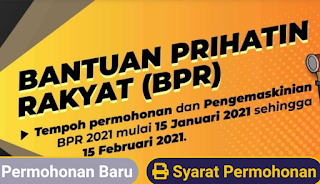 Kemaskini BPR 2021 mulai 15 januari 2021