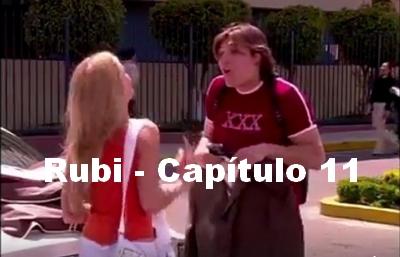 Rubi capítulo 11 completo