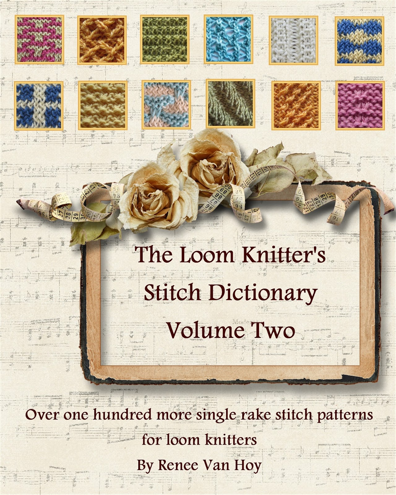 Knitting Stitch Pattern Dictionary : Invisible Loom Innovative Patterns for Loom Knitters