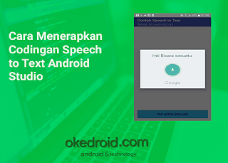 Cara Menerapkan Codingan Speech to Text Android Studio