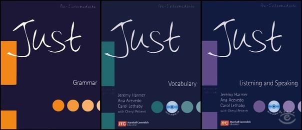 Just    - Grammar - Vocabulary - Listening and Speaking