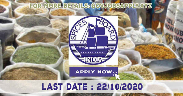 Spices Board Job Recruitment Notification Details 2020  | Last Date 22nd October 2020